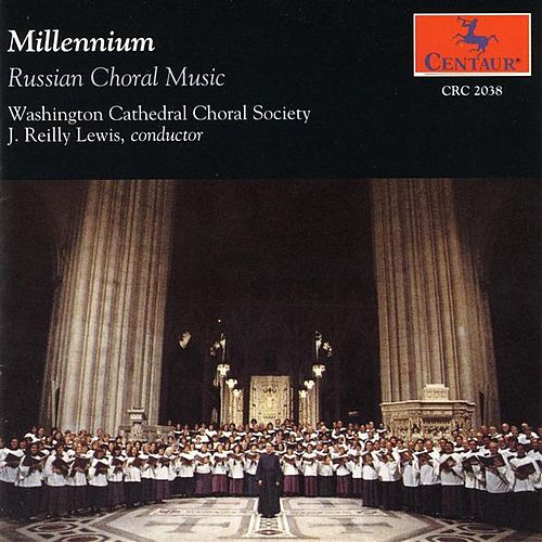 Play & Download Choral Concert: Washington Cathedral Choral Society - Galuppi, B. / Arkhangelsky, A. / Tchaikovksy, P.I. / Bortniansky, D. (Russian Choral Music) by Various Artists | Napster