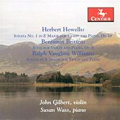 Howells, H.: Violin Sonata No. 1 / Britten, B.: Suite for Violin and Piano, Op. 6 / Vaughan Williams, R.: Violin Sonata in A Minor by Various Artists