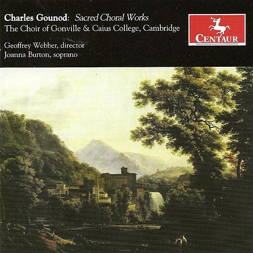 Gounod, C.-F.: Choral Music by Various Artists