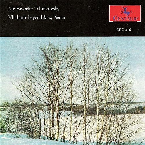 Play & Download Tchaikovksy, P.I.: Piano Music by Vladimir Leyetchkiss | Napster