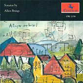 Play & Download Brings, A.: Clarinet Sonata / Violin Sonata / Piano Sonata (Sonatas) by Various Artists | Napster