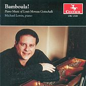 Play & Download Gottschalk, L.M.: Piano Music by Michael Lewin | Napster