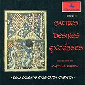 Songs From The 13Th Century Manuscript Carmina Burana (Satires, Desires and Excesses) (New Orleans Musica Da Camera) by The New Orleans Musica Da Camera