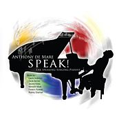 Play & Download Speak by Anthony de Mare | Napster