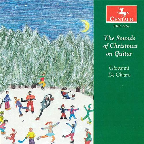 Christmas Guitar Music (The Sounds of Christmas On Guitar) by Giovanni De Chiaro