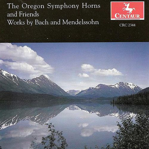 Play & Download Horn Arrangements - Mendelssohn, Felix / Bach, J.S. by Various Artists | Napster