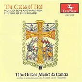 Play & Download Medieval Music (The Cross of Red - Music of Love and War From the Time of the Crusades)(New Orleans Musica Da Camera) by Various Artists | Napster