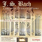 Play & Download Bach: Concerto Transcriptions by Joan Lippincott | Napster