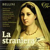 Play & Download Bellini, V.: Straniera (La) [Opera] by Various Artists | Napster