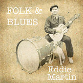Folk And Blues by Eddie Martin