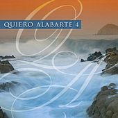 Play & Download Quiero Alabarte 4 by Maranatha! Latin | Napster