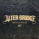 Isolation by Alter Bridge