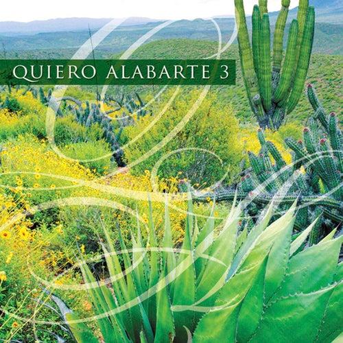 Quiero Alabarte 3 by Maranatha! Latin