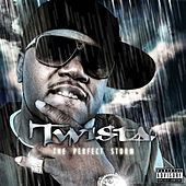 Play & Download The Perfect Storm by Twista | Napster