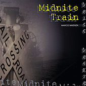 Midnite Train by Marco Maenza