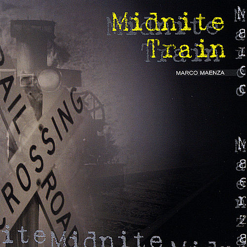 Play & Download Midnite Train by Marco Maenza | Napster