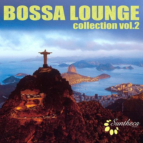 Bossa Lounge Collection (Volume 2) by Various Artists