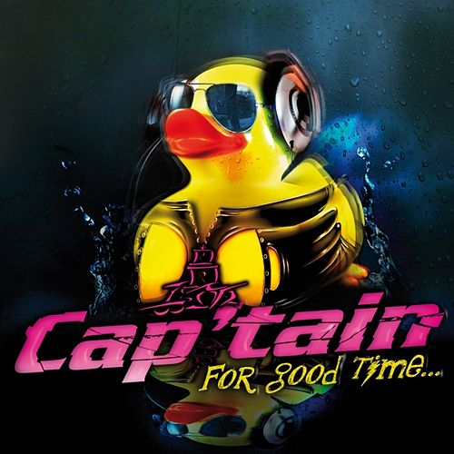 Cap'tain for Good Time by Various Artists