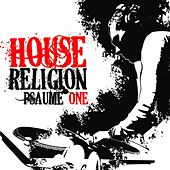 House Religion (Psaume One) by Various Artists