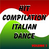 Play & Download Hit Compilation Italian Dance by Various Artists | Napster