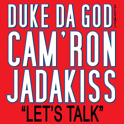 Let's Talk by Duke da God