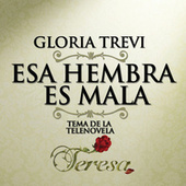 Play & Download Esa Hembra Es Mala by Gloria Trevi | Napster