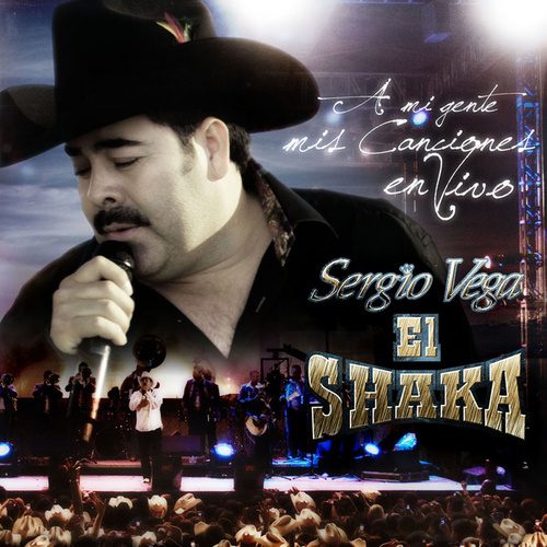 Play & Download A Mi Gente...Mis Canciones En Vivo by Sergio Vega (1) | Napster