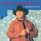 Play & Download Romántico by José Guadalupe Esparza | Napster