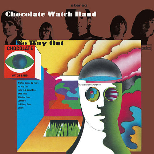 Play & Download No Way Out by The Chocolate Watch Band  | Napster