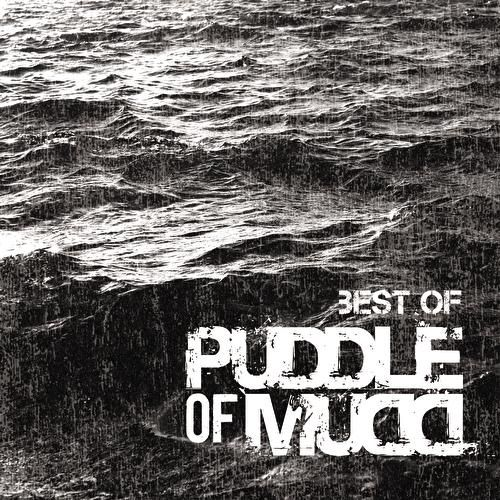 Play & Download Best Of by Puddle Of Mudd | Napster