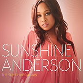 Play & Download The Sun Shines Again by Sunshine Anderson | Napster