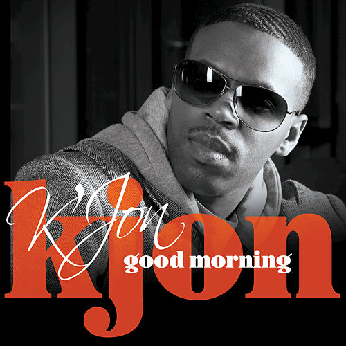 Good Morning by K'Jon