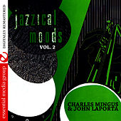 Jazzical Moods, Vol. 2 (Digitally Remastered) by Charles Mingus