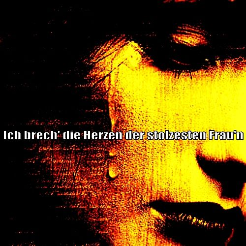 Play & Download Ich brech' die Herzen der stolzesten Frau'n by Various Artists   Napster