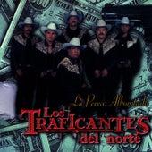 Play & Download La Perra Alborotada by Los Traficantes del Norte   Napster