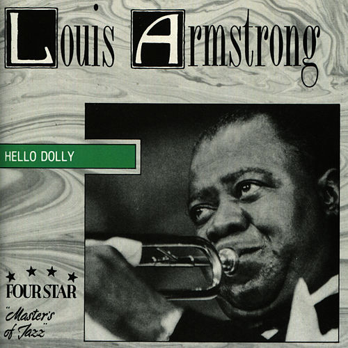 Play & Download Hello Dolly by Louis Armstrong | Napster