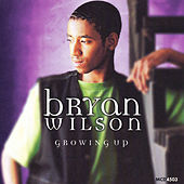 Play & Download Growing Up by Bryan Wilson | Napster