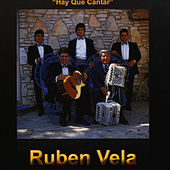 Play & Download Hay Que Cantar by Ruben Vela | Napster