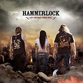 Let the Bad Times Roll by Hammerlock