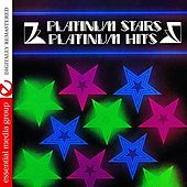 Play & Download Platinum Stars - Platinum Hits (Digitally Remastered) by Various Artists | Napster