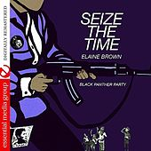 Seize The Time (Digitally Remastered) by Elaine Brown