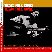 Texas Folk Songs (Digitally Remastered) by Alan Lomax