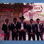 Play & Download Ahora by Los Rebeldes del Bravo | Napster