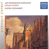 Play & Download Sweelinck: Organ Works by Gustav Leonhardt | Napster