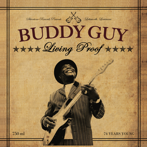 Living Proof by Buddy Guy