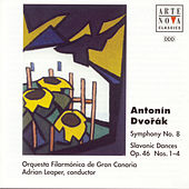 Play & Download Dvorak: Symphony No.8 / Slavonic Dances by Adrian Leaper | Napster
