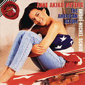 Play & Download American Album by Anne Akiko Meyers | Napster