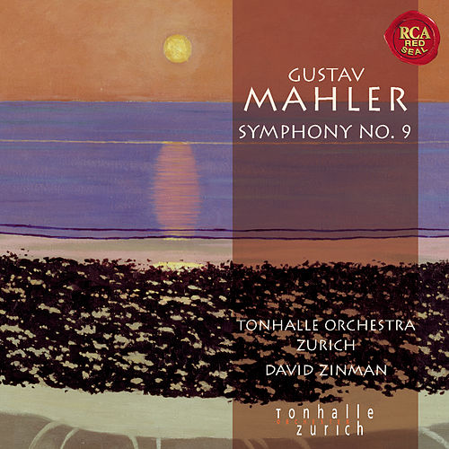 Play & Download Mahler: Symphony No. 9 by David Zinman | Napster