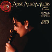 Strauss / Franck:  Sonatas For Violin & Piano by Anne Akiko Meyers