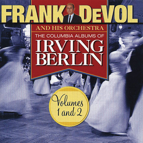 The Columbia Albums Of Irving Berlin (Volumes 1 and 2) by Frank DeVol